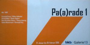 Galerie 13 bkb Pa(a)rade 1